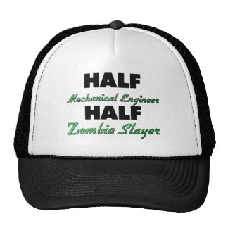 Half Mechanical Engineer Half Zombie Slayer Trucker Hat