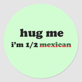 Half Mexican Classic Round Sticker