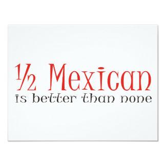 Half Mexican Custom Invite