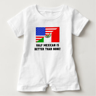 Half Mexican Is Better Than None Tees