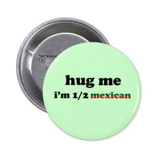 Half Mexican Pinback Button