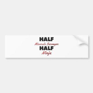 Half Minerals Surveyor Half Ninja Bumper Stickers