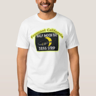Half Moon Bay Dragstrip Tee Shirts