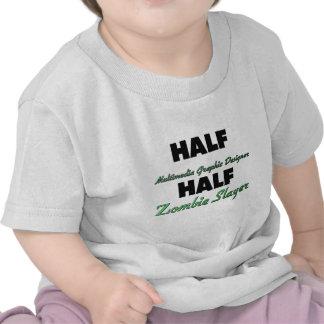 Half Multimedia Graphic Designer Half Zombie Slaye Tshirts