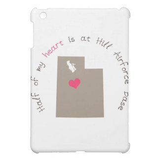Half My Heart is At Hill Airforce Base Cover For The iPad Mini