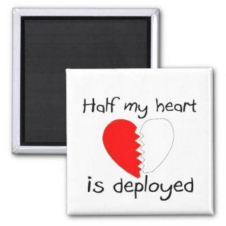 Half My Heart Is Deployed 2 Inch Square Magnet