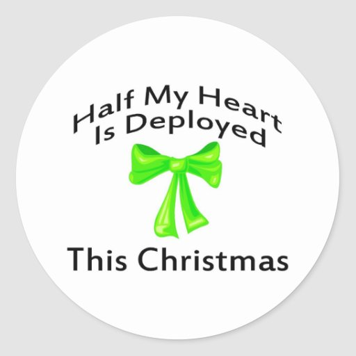 Half My Heart Is Deployed Christmas Round Stickers