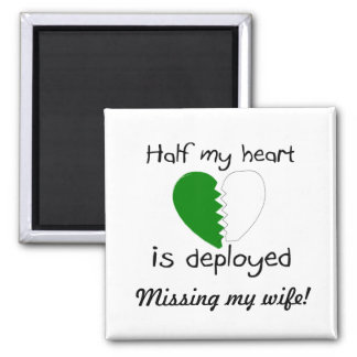 Half My Heart Is Deployed (Green) 2 Inch Square Magnet
