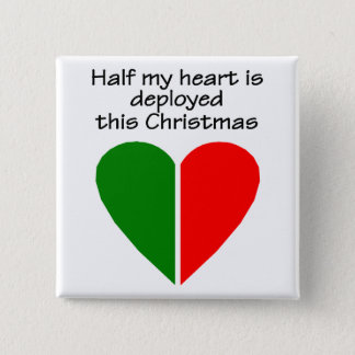 Half My Heart Is Deployed This Christmas Pinback Button