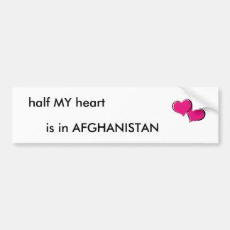 half MY heart, is in AFGHANISTAN Car Bumper Sticker