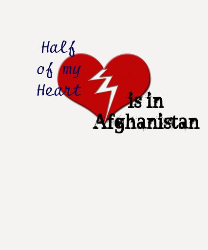 Half My Heart is in Afghanistan Military Family T-Shirt