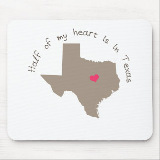 Half My Heart is in Texas Mouse Pad