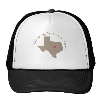 Half My Heart is in Texas Trucker Hat