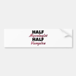 Half Mycologist Half Vampire Car Bumper Sticker