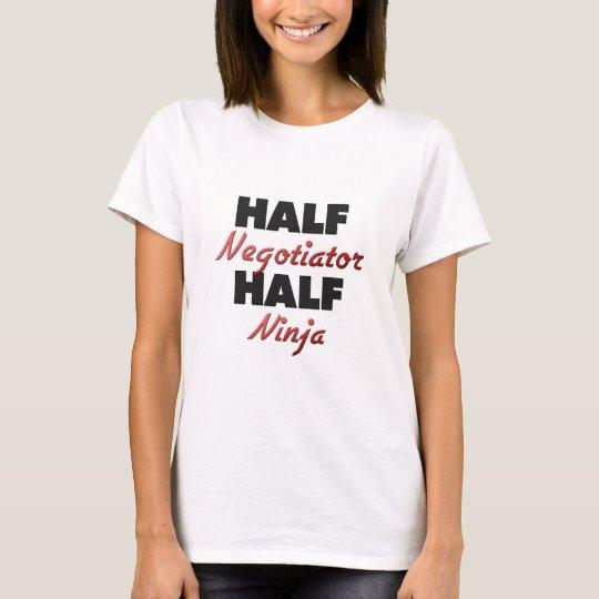 Half Negotiator Half Ninja T-Shirt