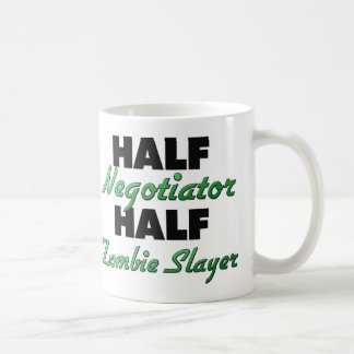 Half Negotiator Half Zombie Slayer Classic White Coffee Mug