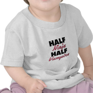 Half Ninja Half Vampire Tshirts