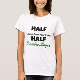 Half Nuclear Power Plant Worker Half Zombie Slayer T-Shirt
