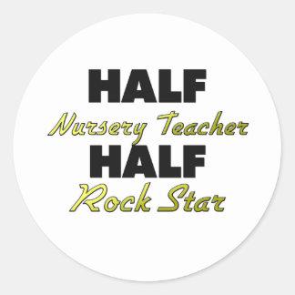 Half Nursery Teacher Half Rock Star Round Sticker