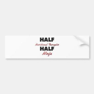 Half Nutritional Therapist Half Ninja Bumper Sticker