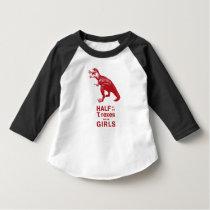 """""""Half of all T. rexes were girls"""" Raglan Tee"""