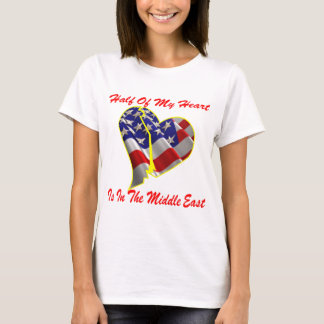 Half Of My Heart Is In The Middle East T-Shirt