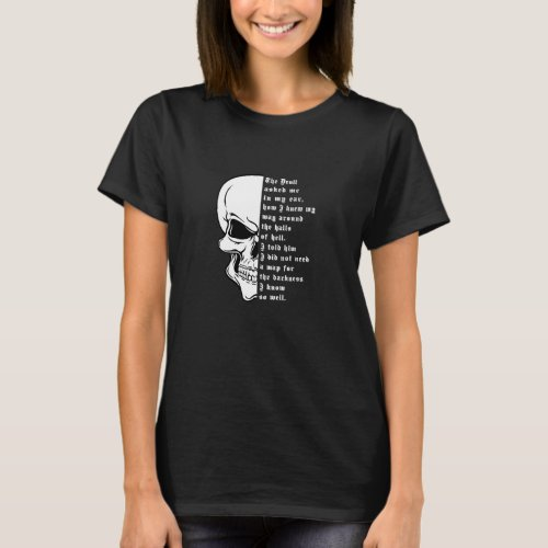 Half of the skull with a quote 2 T_Shirt