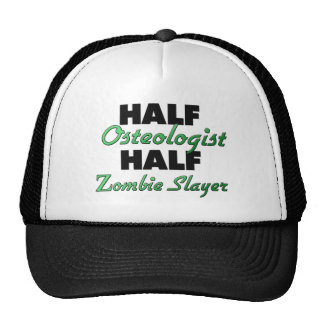 Half Osteologist Half Zombie Slayer Trucker Hats