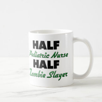 Half Pediatric Nurse Half Zombie Slayer Coffee Mug