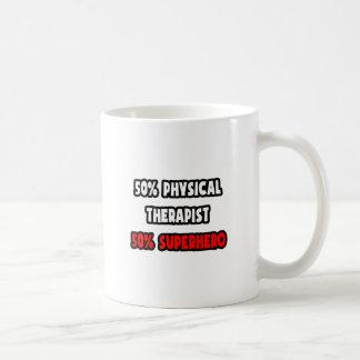 Half Physical Therapist ... Half Superhero Coffee Mugs