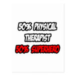 Half Physical Therapist...Half Superhero Post Cards