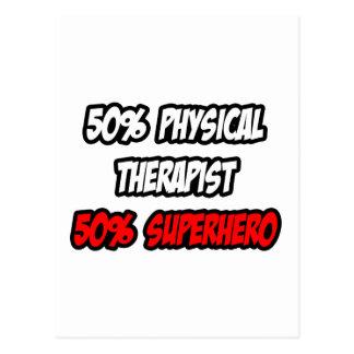Half Physical Therapist...Half Superhero Postcard