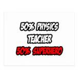 Half Physics Teacher...Half Superhero Postcard