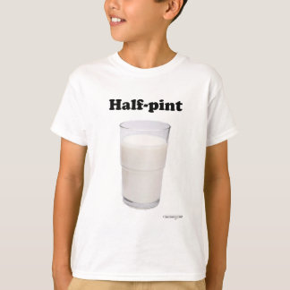 Half Pint Light T-Shirt