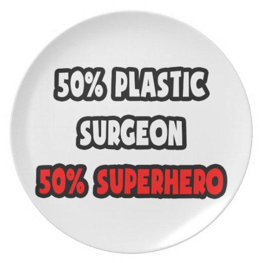 Half Plastic Surgeon ... Half Superhero Plates