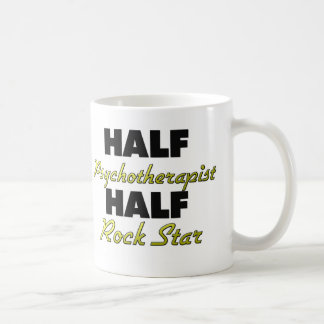 Half Psychotherapist Half Rock Star Coffee Mug