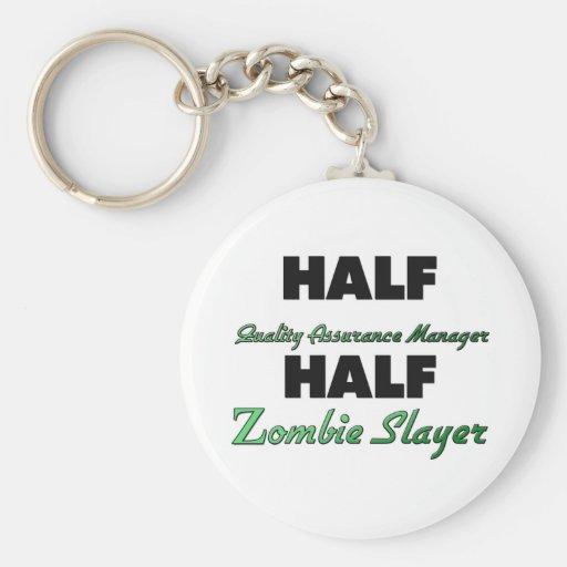 Half Quality Assurance Manager Half Zombie Slayer Keychain