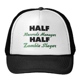 Half Records Manager Half Zombie Slayer Trucker Hat