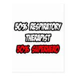 Half Respiratory Therapist...Half Superhero Postcard