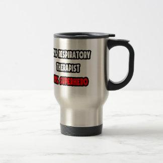 Half Respiratory Therapist ... Half Superhero Travel Mug