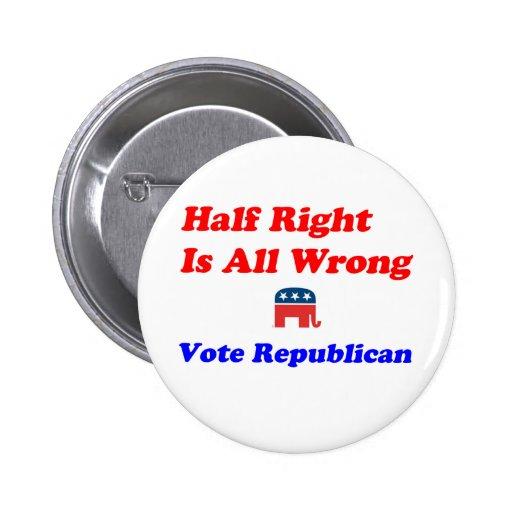 Half Right #1 2 Inch Round Button