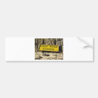 Half Road Closed Bumper Sticker
