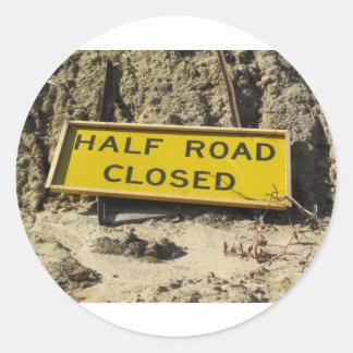 Half Road Closed Classic Round Sticker