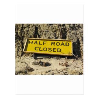 Half Road Closed Postcard