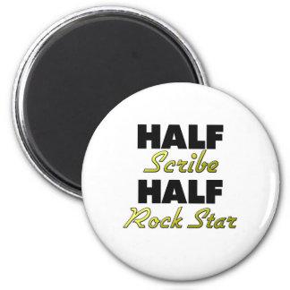 Half Scribe Half Rock Star 2 Inch Round Magnet