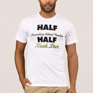 Half Secondary School Teacher Half Rock Star T-Shirt