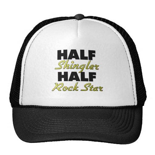 Half Shingler Half Rock Star Trucker Hat
