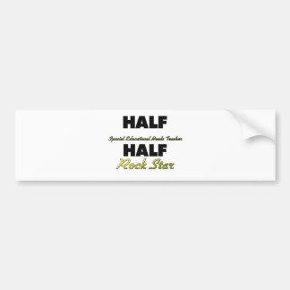 Half Special Educational Needs Teacher Half Rock S Bumper Sticker