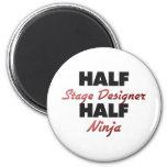 Half Stage Designer Half Ninja Refrigerator Magnet