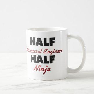 Half Structural Engineer Half Ninja Coffee Mug